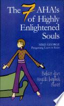 7 ahas of highly enlightened souls george mike